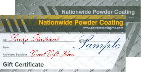 Gift Certificates for Powder Coating Services
